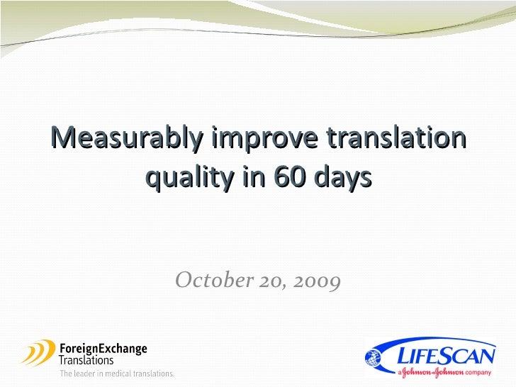 Measurably improve translation quality in 60 days
