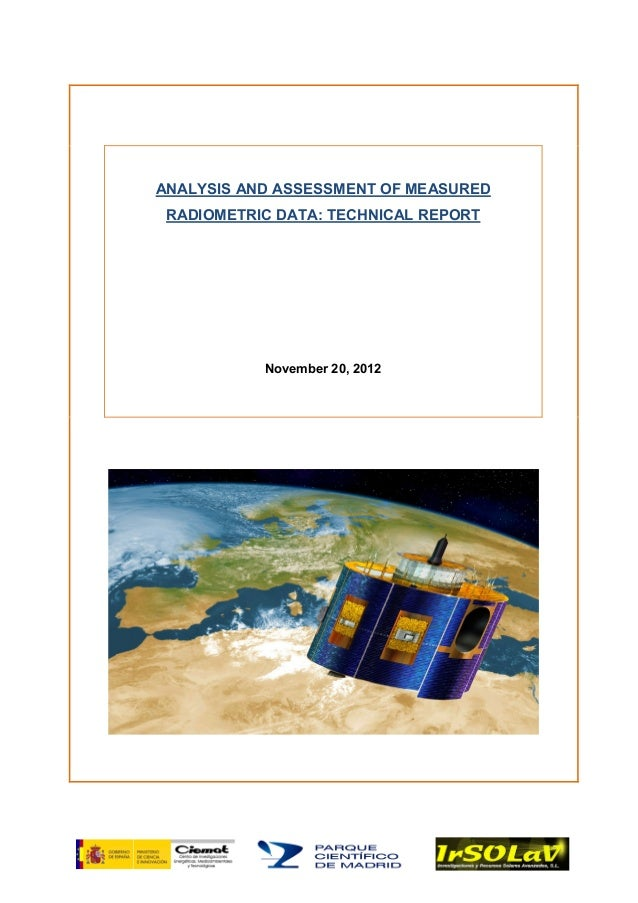 ANALYSIS AND ASSESSMENT OF MEASURED RADIOMETRIC DATA: TECHNICAL REPORT November 20, 2012