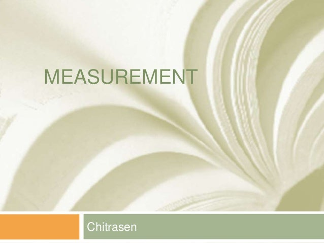 MEASUREMENT  Chitrasen