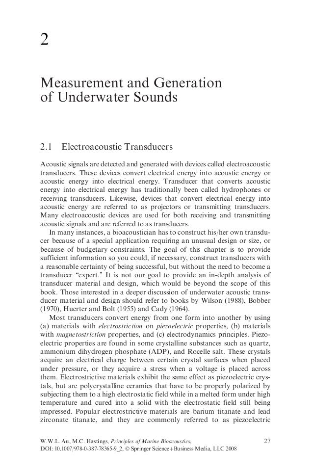 2Measurement and Generationof Underwater Sounds2.1     Electroacoustic TransducersAcoustic signals are detected and genera...