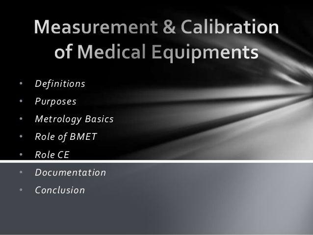 Measurement & calibration of medical equipments