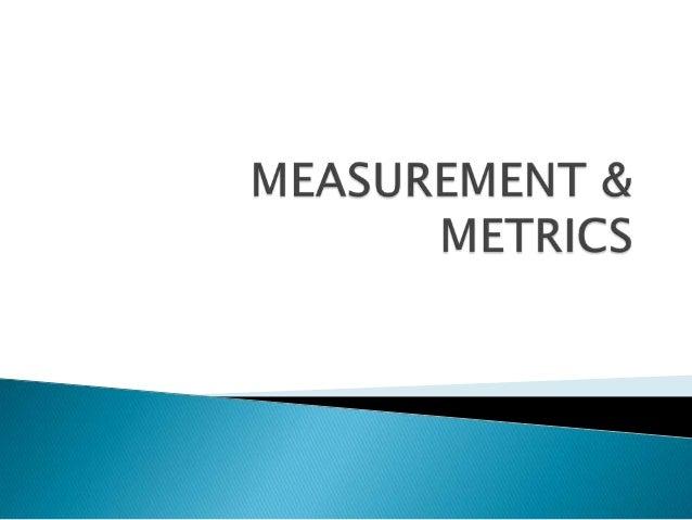 Measurement & metrics