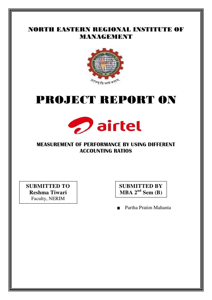 Measurement of performance of bharti airtel by using different ratios