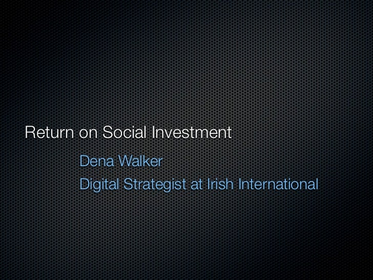 Measuring Return on Social Investment - Presentation at @measurementconf 15th Feb 2012