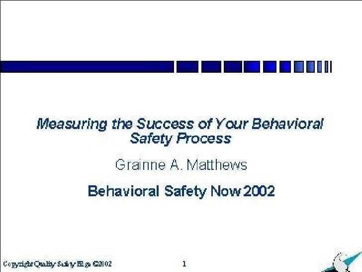 Measuring the Success of Your Behavioral Safety Process