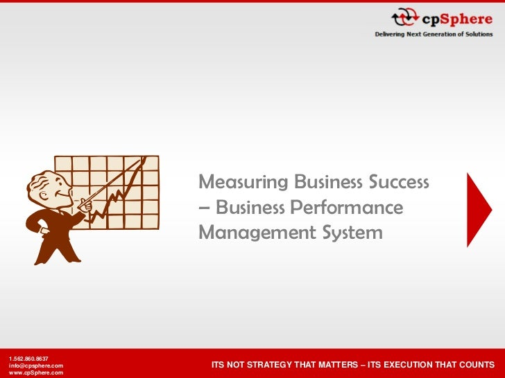Measuring Business Success                    – Business Performance                    Management System1.562.860.8637inf...