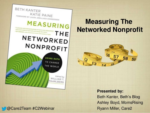 Measuring The                        Networked Nonprofit                             Presented by:                        ...