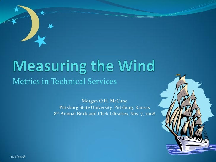 Measuring the Wind: Metrics in Technical Services