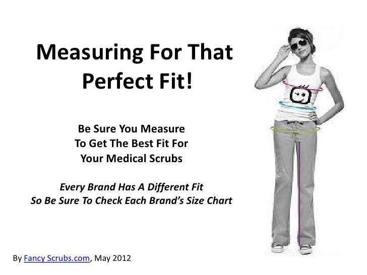 Measuring for that perfect scrub fit