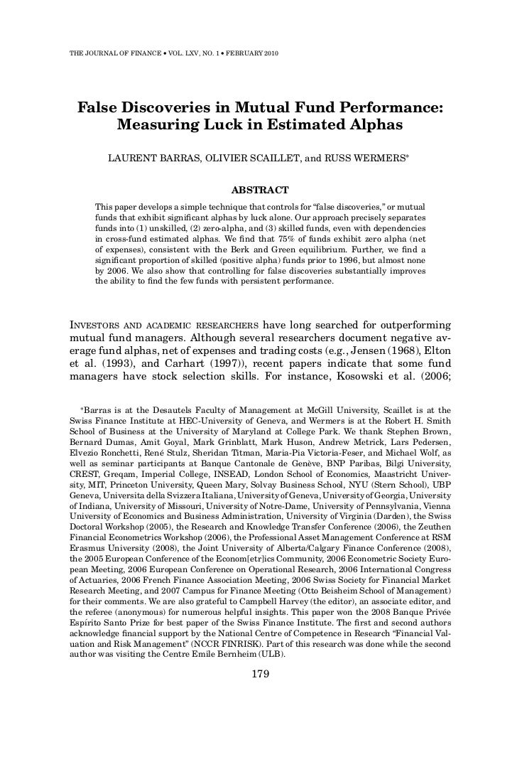 THE JOURNAL OF FINANCE • VOL. LXV, NO. 1 • FEBRUARY 2010  False Discoveries in Mutual Fund Performance:       Measuring Lu...