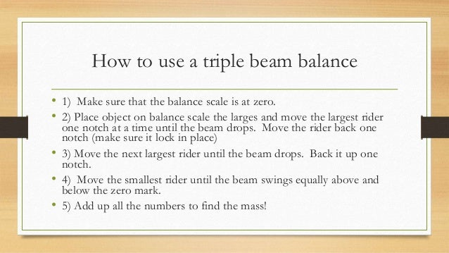 the use of inertial balance in finding mass Using the inertial balance set-up and the procedures as instructed, each lab group will find the relative mass of their unknown newton's apple you must measure the period [one complete back and forth motion] of the balance.