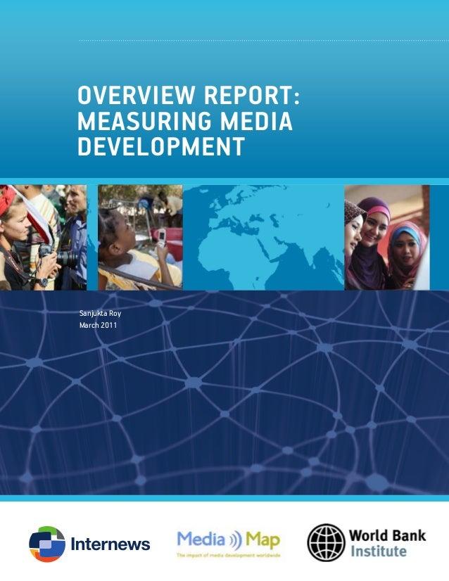 Overview Report: Measuring Media Development  $20 Sanjukta Roy March 2011