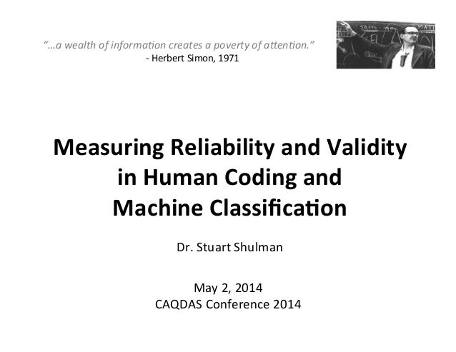 Measuring	   Reliability	   and	   Validity	   	    in	   Human	   Coding	   and	   	    Machine	   Classifica9on	    	    ...