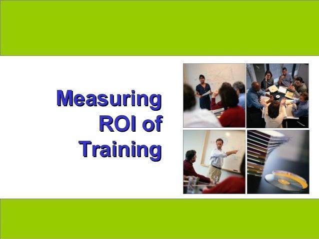 Measuring                ROI of              Trainingwww.exploreHR.org        1