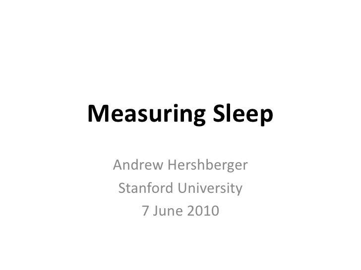 Measuring Sleep