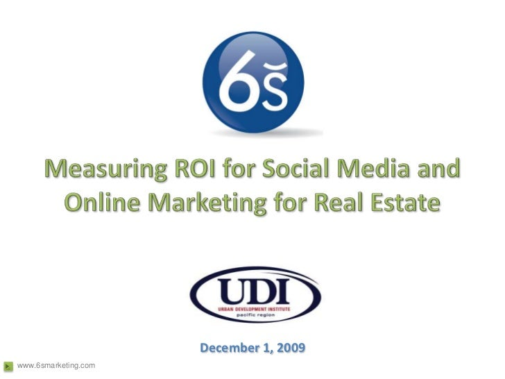 Measuring ROI for Social Media and Online Marketing for Real Estate<br />December 1, 2009<br />