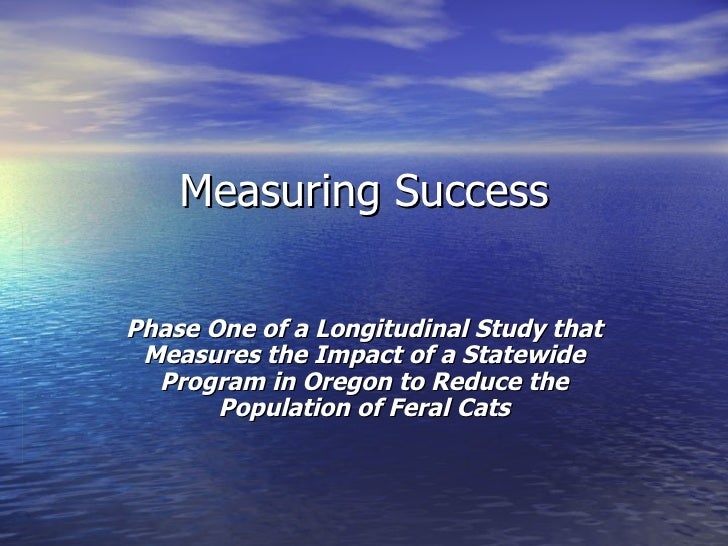 Measuring Success  Phase One of a Longitudinal Study that Measures the Impact of a Statewide Program in Oregon to Reduce t...