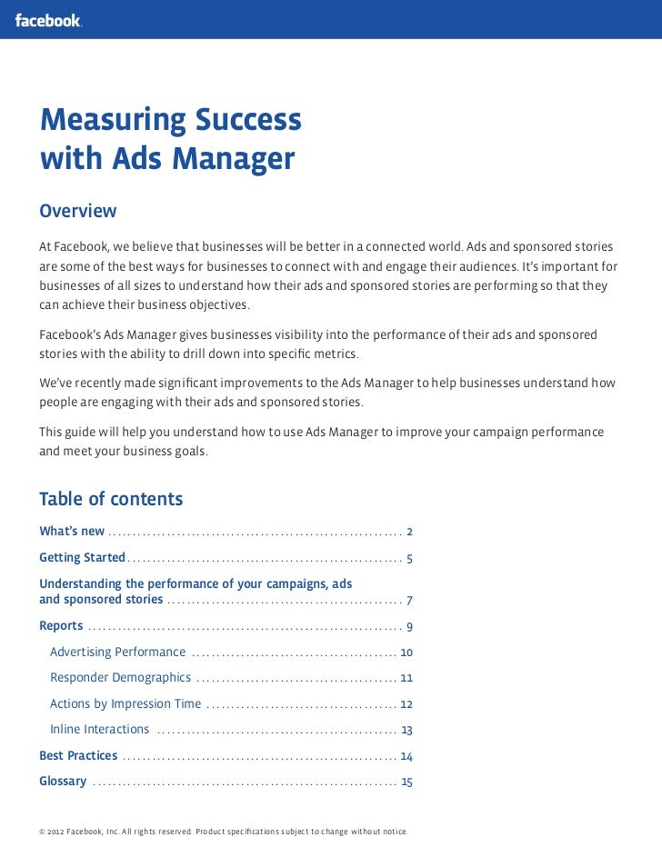 Measuring Successwith Ads ManagerOverviewAt Facebook, we believe that businesses will be better in a connected world. Ads ...