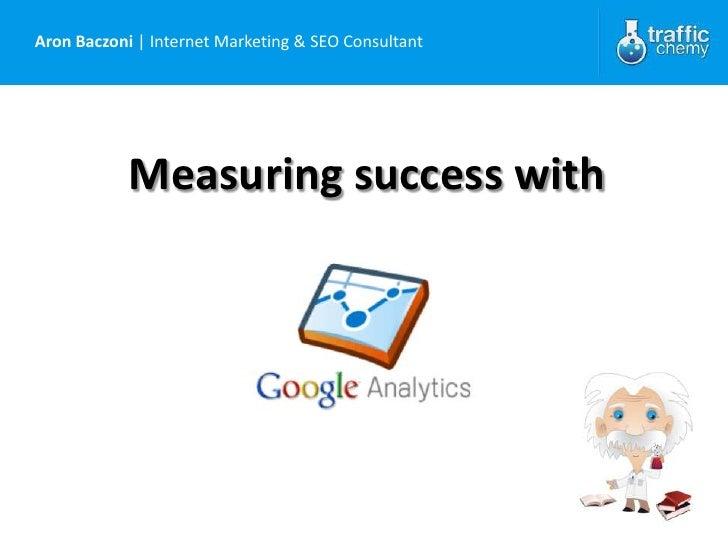 Measuring success with Google Analytics