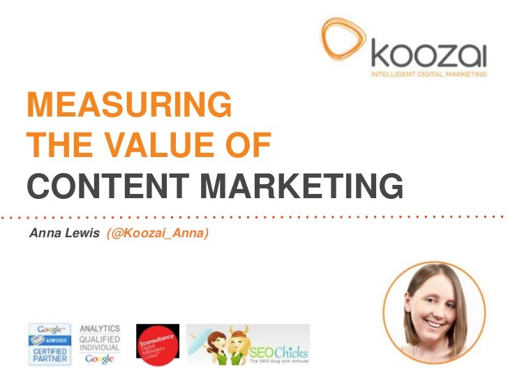Measuring the Value of Content Marketing