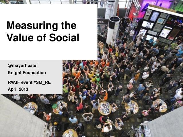 Measuring the Value of Social Media