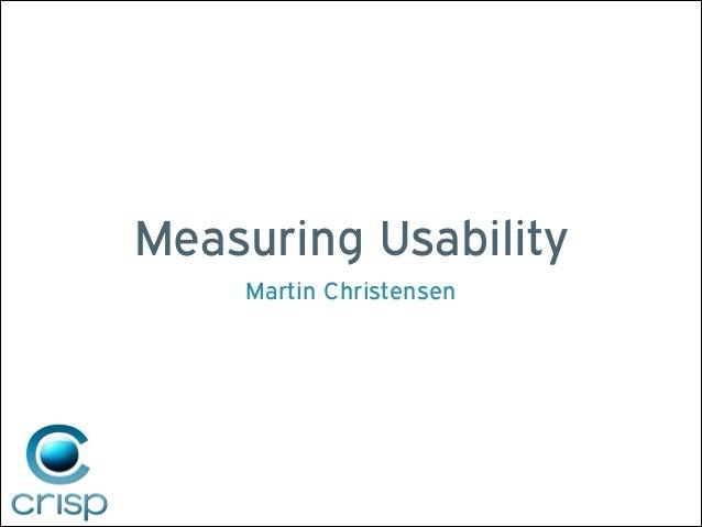 Measuring Usability Martin Christensen