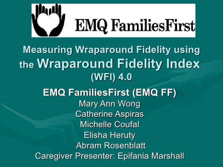 Measuring Wraparound Fidelity