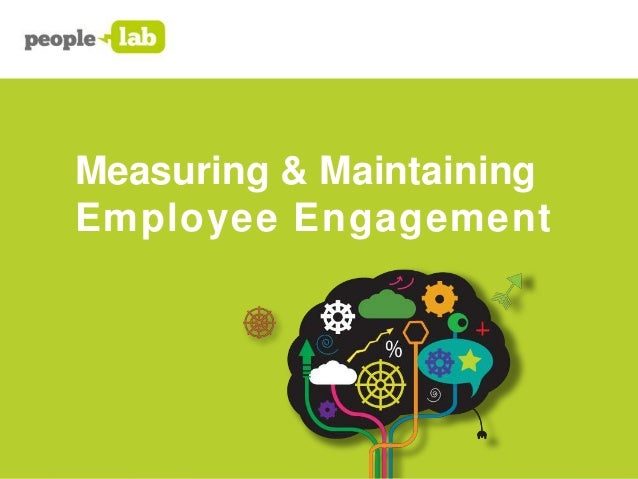 Measuring & Maintaining Employee Engagement
