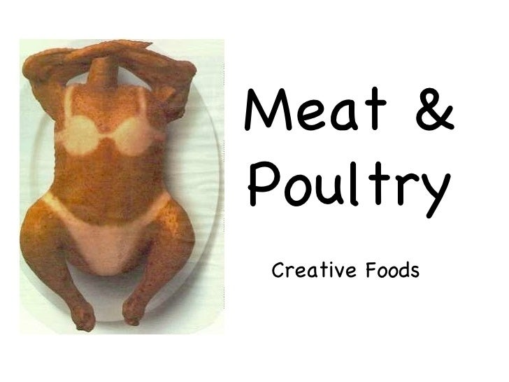 Meat &PoultryCreative Foods