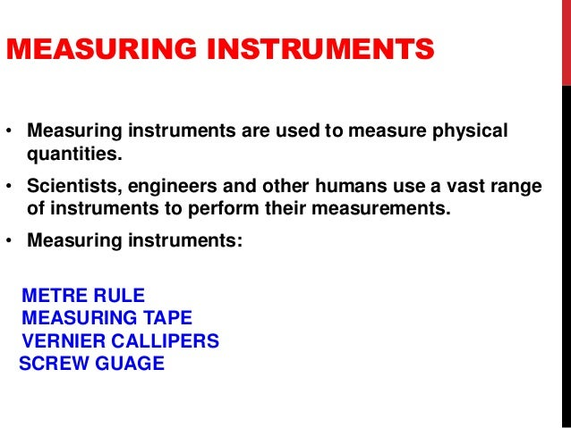 Physical Measuring Instruments : Measuring instruments ppt