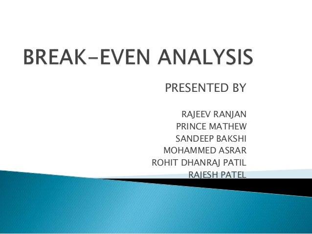 PRESENTED BY RAJEEV RANJAN PRINCE MATHEW SANDEEP BAKSHI MOHAMMED ASRAR ROHIT DHANRAJ PATIL RAJESH PATEL
