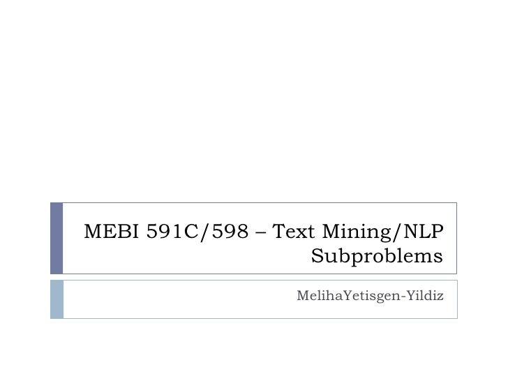 MEBI 591C/598 – Data and Text Mining in Biomedical Informatics