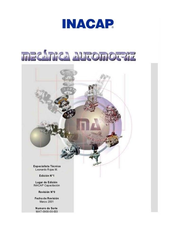 Especialista Técnico Leonardo Rojas M.    Edición N°1  Lugar de EdiciónINACAP Capacitación   Revisión N°0Fecha de Revisión...