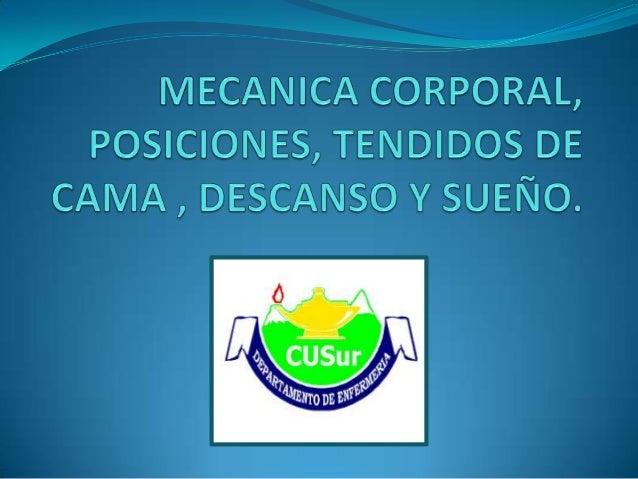 MECANICA CORPORAL:                                        cada una de las acciones que elEstudia el equilibrio y movimient...