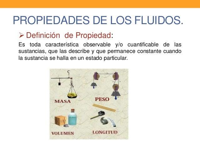 Mec nica de fluidos propiedades de los fluidos for Inmobiliaria o inmobiliaria