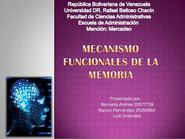 Presentado por:  Berrueta Andrea 20577739Nairovi Hernández 25290960        Luis Urdaneta