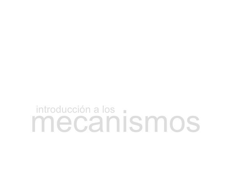 mecanismos introducción a los