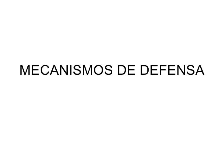 MECANISMOS DE DEFENSA