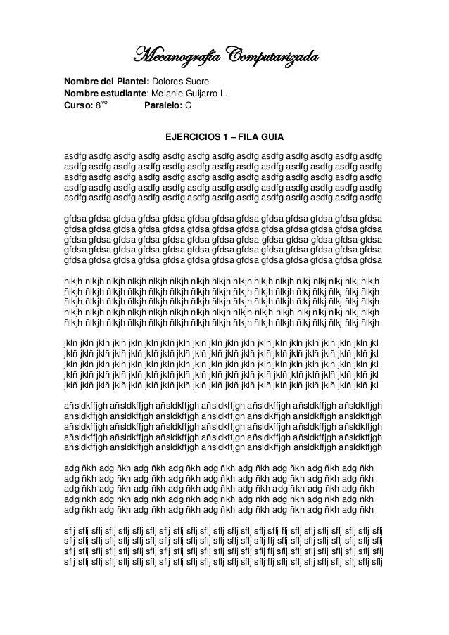 Mecanografía ComputarizadaNombre del Plantel: Dolores SucreNombre estudiante: Melanie Guijarro L.Curso: 8vo       Paralelo...