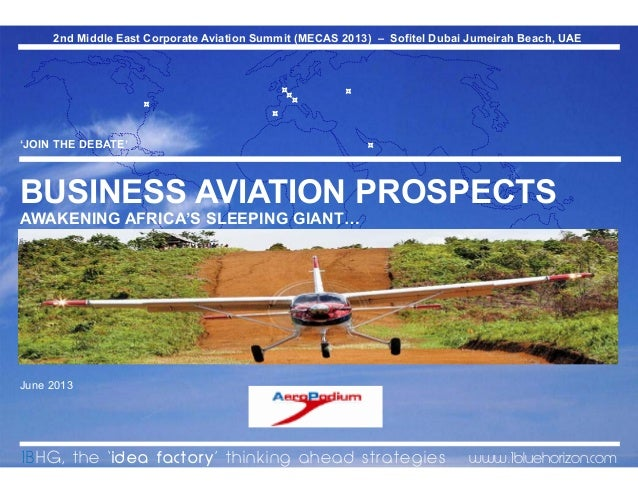 Awakening Africa's sleeping giant: prospects for business aviation