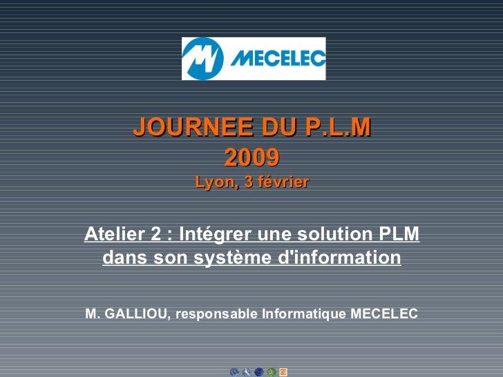 Intégrer une solution PLM dans son système d'information - MECELEC 2009