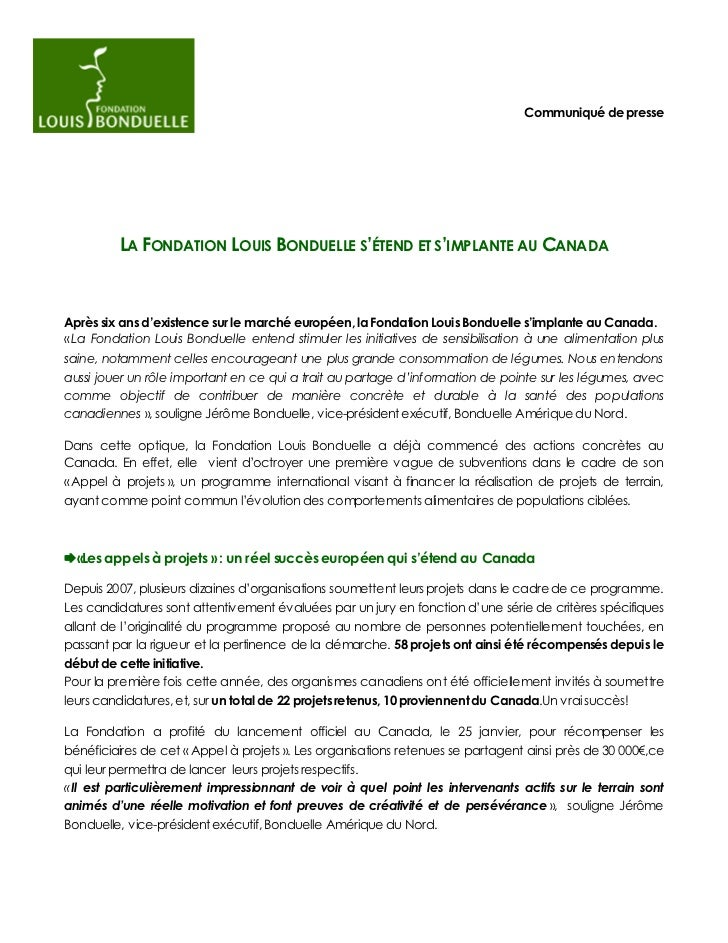 Communiqué de presse         LA FONDATION LOUIS BONDUELLE S'ÉTEND ET S'IMPLANTE AU CANADAAprès six ans d'existence sur le ...