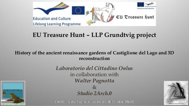History of Castiglione del Lago - The Gardens of Mecenate