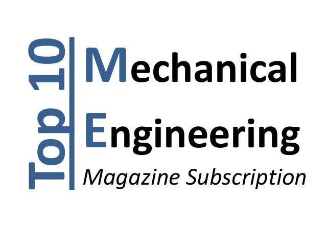 Top 10   Mechanical         Engineering         Magazine Subscription