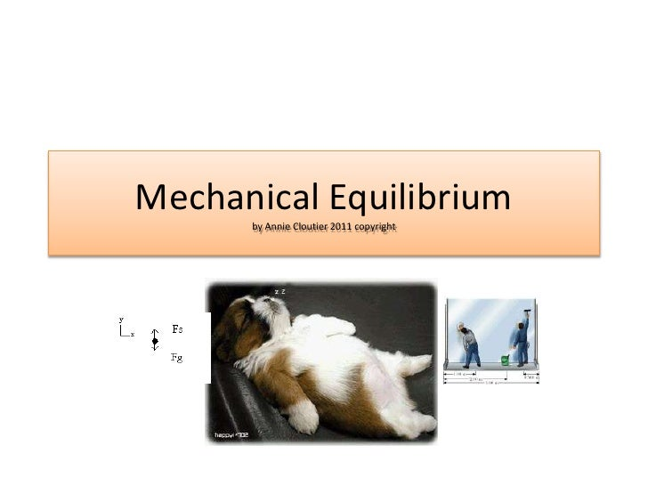 Mechanical Equilibriumby Annie Cloutier 2011 copyright<br />