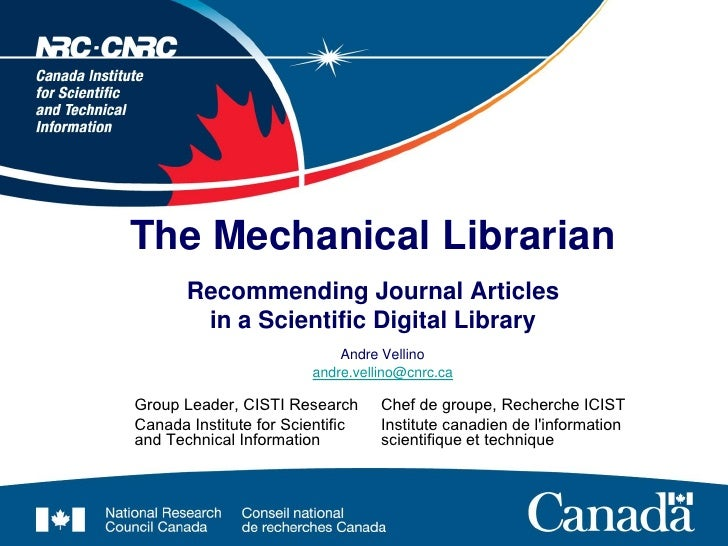 The Mechanical Librarian        Recommending Journal Articles         in a Scientific Digital Library                     ...