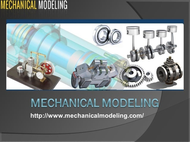 Mechanical Modeling - One stop destination for all Mechanical Engineering Services