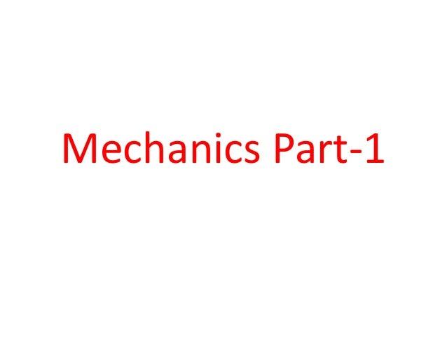 Mechanics Part-1