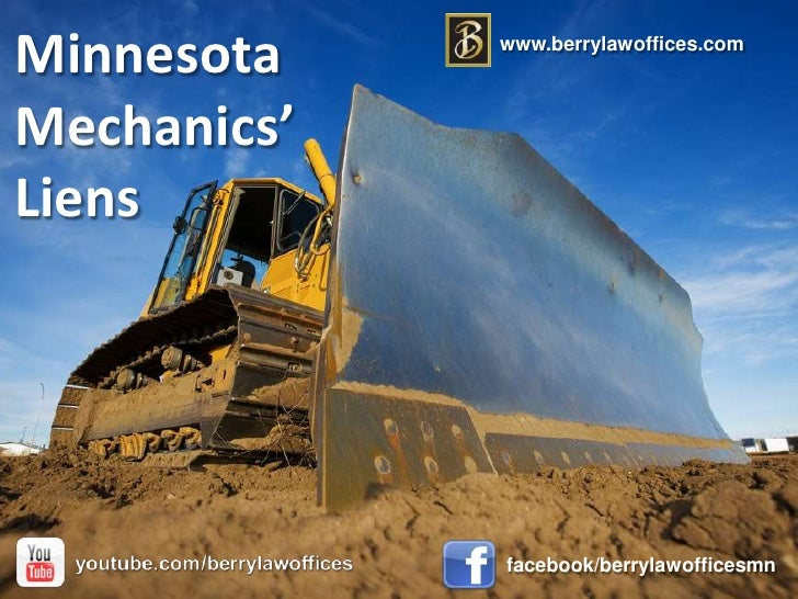 Mechanics' Liens in Minnesota
