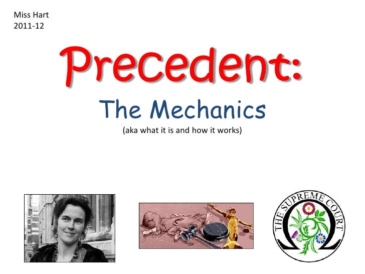 Mechanics of precedent 2012